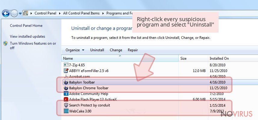 Right-click every suspicious program and select 'Uninstall'