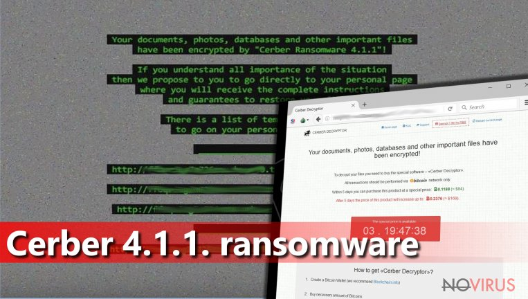 Cerber 4.1.1 ransomware virus is another version of Cerber virus