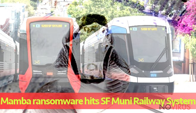 Mamba ransomware infects San Francisco's Muni Railway
