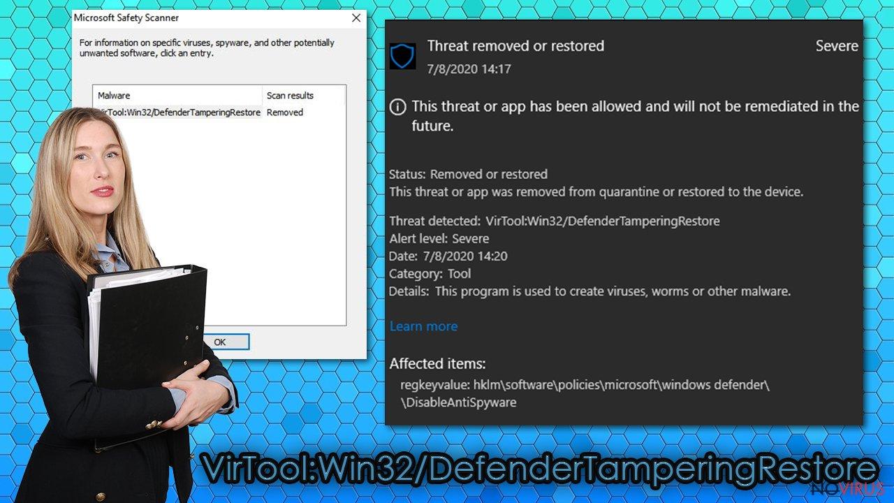 VirTool:Win32/DefenderTamperingRestore virus